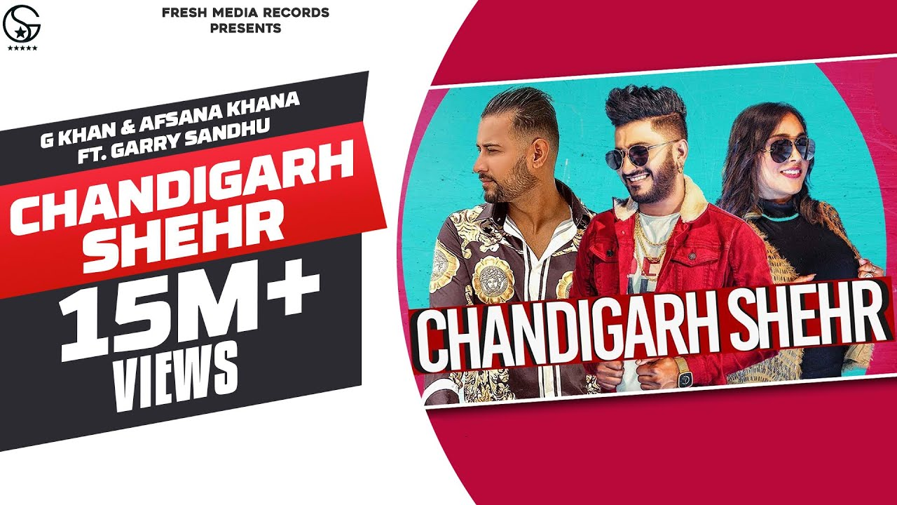 Chandigarh Shehr | G Khan & Afsana Khan | Garry Sandhu | Aman Hayer | Latest Punjabi Song 2019