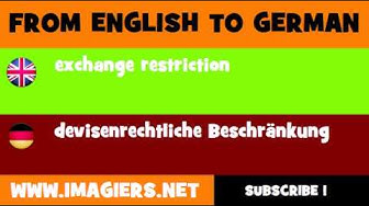 DEUTSCH   ENGLISCH  = devisenrechtliche Beschränkung