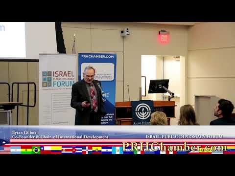 Eyton Gilboa - Co-Founder & Chair of the Israel Public Diplomacy Forum