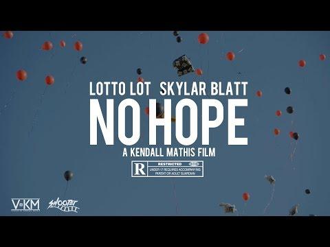 """Lotto Lot • Skylar Blatt """"No Hope"""" A Kendall Mathis Film"""