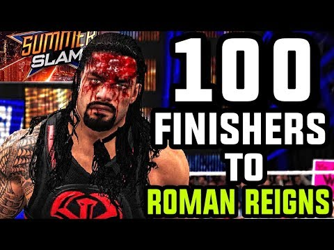 Thumbnail: WWE 2K17 - 100 Finishers To Roman Reigns!
