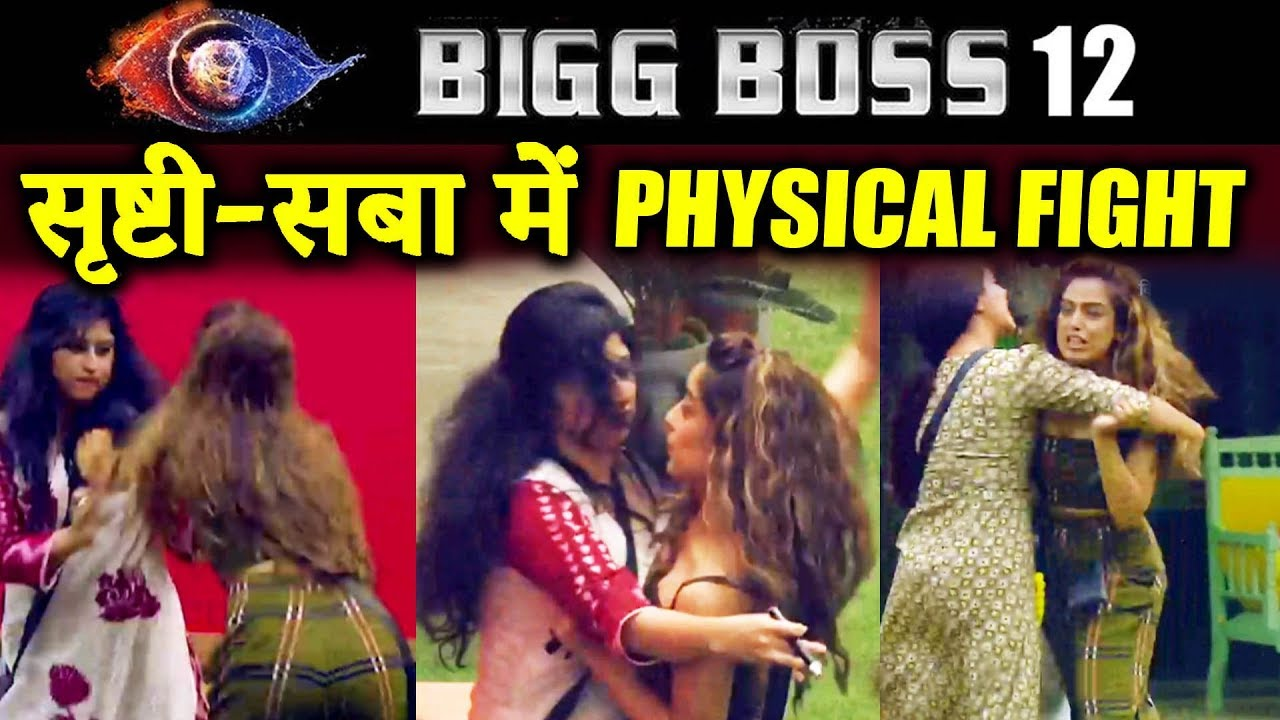 Saba And Srishty PHYSICAL FIGHT In Captaincy Task | Bigg Boss 12 Latest Update