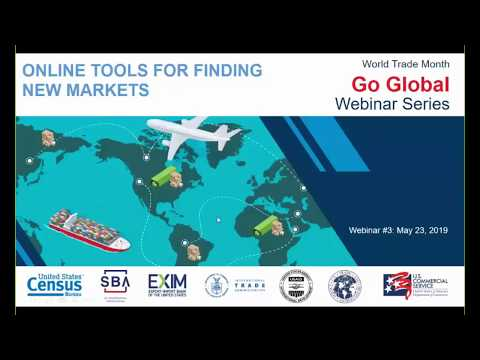 "World Trade Month ""Go Global"" Webinar Series: Online Tools For Finding New Markets"