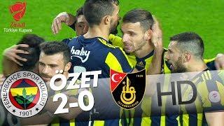 Fenerbahçe - İstanbulspor Maç Özeti