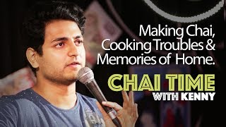 Chai Time Comedy with Kenny Sebastian : How To Make Chai & An Ode to My Mother