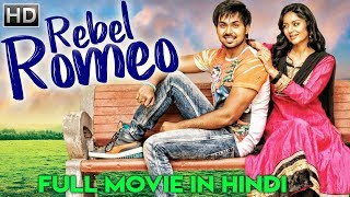 REBEL ROMEO (Premikudu) | Latest South Indian Full Hindi Dubbed Movie | New Released 2018 Movie
