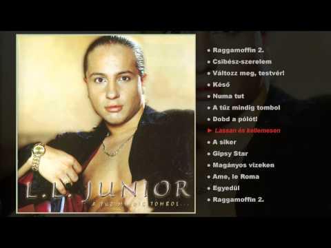 L.L. Junior - A tűz mindig tombol (teljes album) letöltés