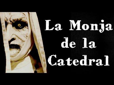 La Monja de la Catedral de Durango Leyenda
