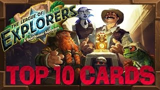 Top 10 Hearthstone League of Explorers Cards!