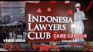 Indonesia Lawyers Club,Ngobati Deso-Cabe cabean Mahal 2017  ILC versi Desa Tampo Banyuwangi