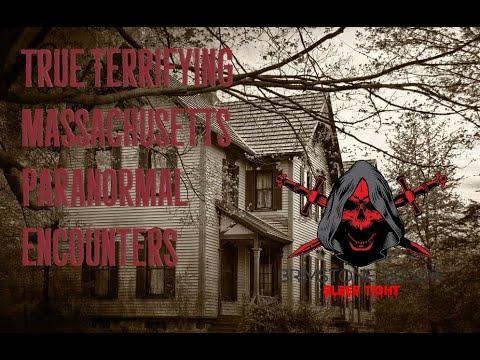 True Terrifying Massachusetts Paranormal Encounters