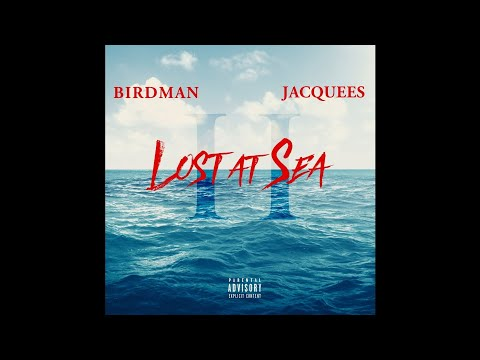 Birdman & Jacquees - Presidential (Lost at Sea 2)