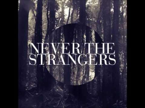 Never The Strangers - Davenport