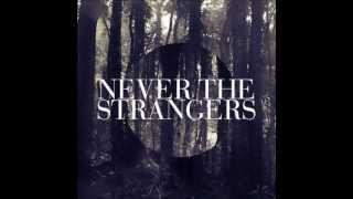 Never The Strangers - Davenport