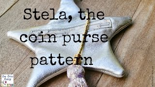 Stela the coin purse pattern and tutorial