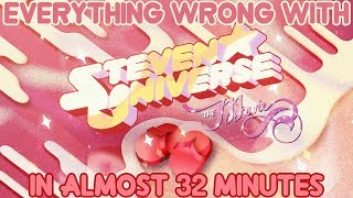 "Everything Wrong With ""Steven Universe: The Movie"" In Almost 32 Minutes"