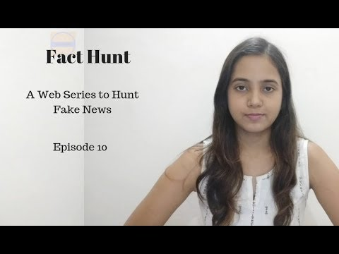 episode-10:-fact-hunt-a-web-series-to-hunt-fake-news