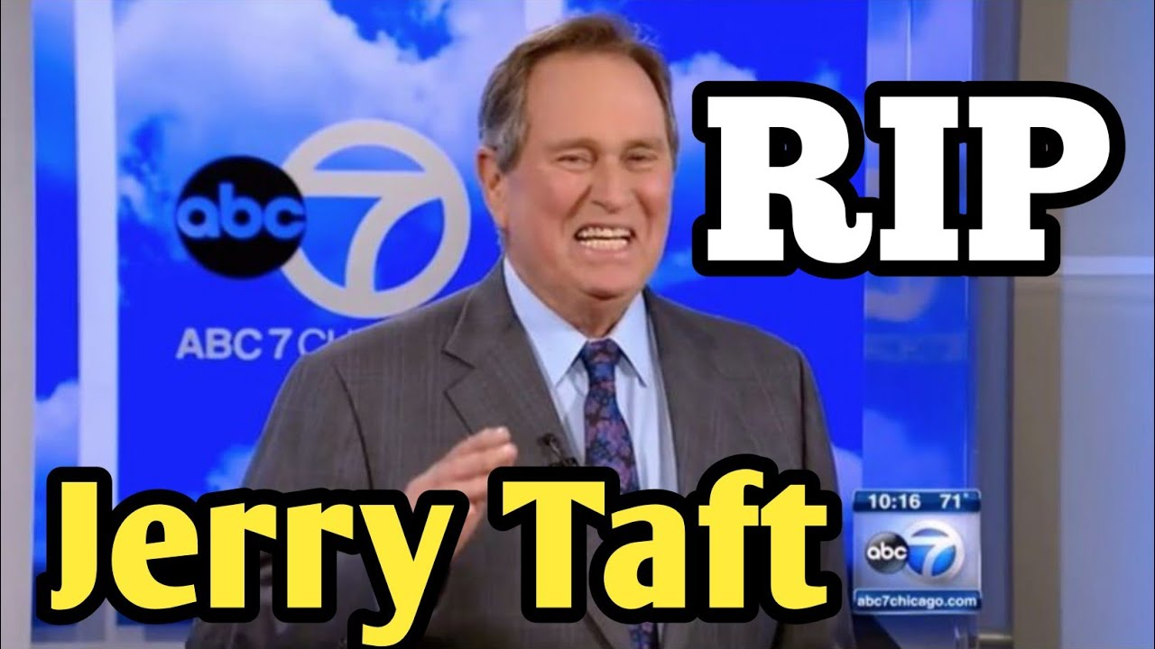 Jerry Taft, ABC7 meteorologist for 33 years, remembered by ...