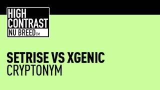 Setrise vs XGenic - Cryptonym [High Contrast Nu Breed]