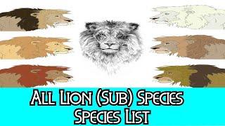 All Lion (Sub) Species - Species List