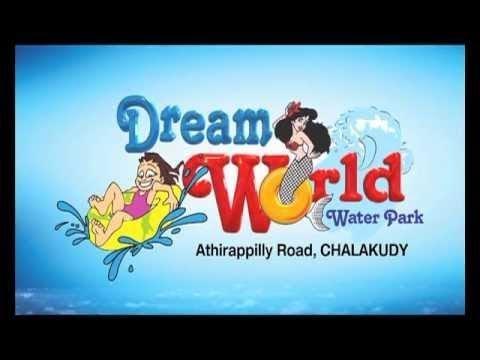 DREAM WORLD WATER THEME PARK ATHIRAPPALLY