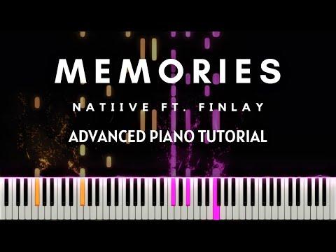 NATIIVE - Memories ft. FINLAY (Advanced Piano Tutorial  + Sheets & MIDI)