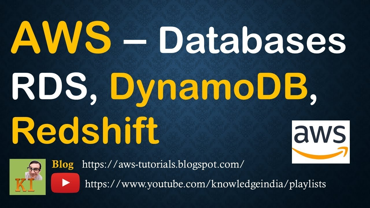 AWS Databases - Difference between RDS, DynamoDB, Redshift - Comparison