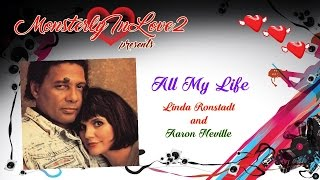 Linda Ronstadt & Aaron Neville - All My Life