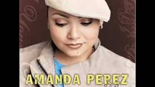 Watch Amanda Perez God Send Me An Angel video