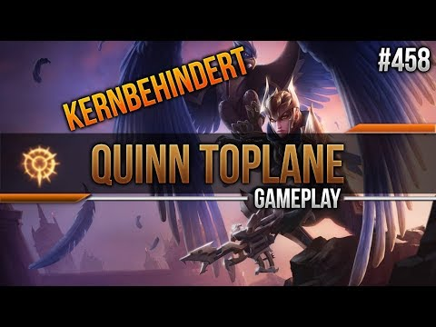 Quinn (Top): Kernbehindert! #458 [League of Legends] [Deutsch / German]