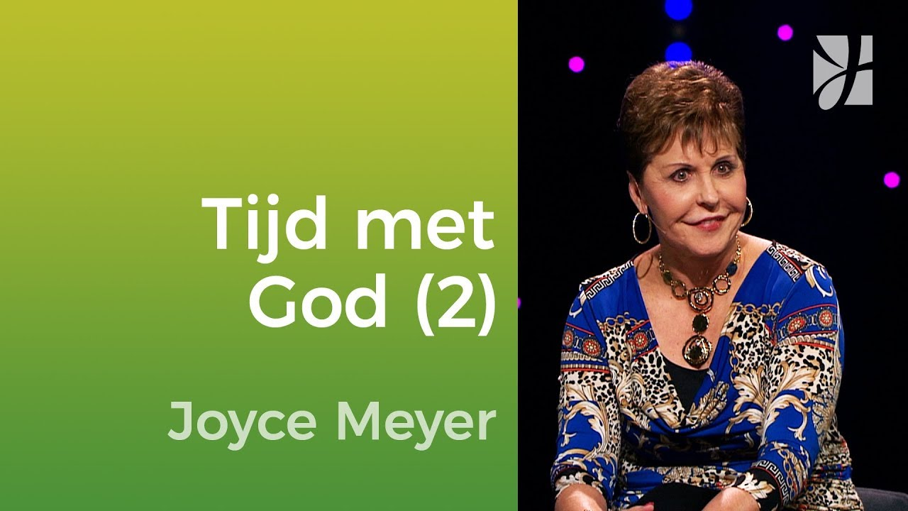 Waardevolle tijd met God doorbrengen (2) – Joyce Meyer – Met Jezus elke dag beheersen