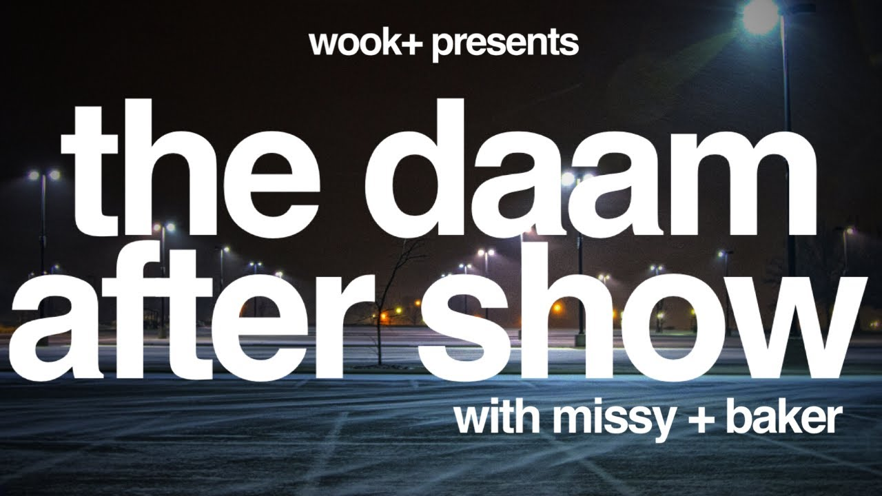 the DAAM After Show - 3/30/21