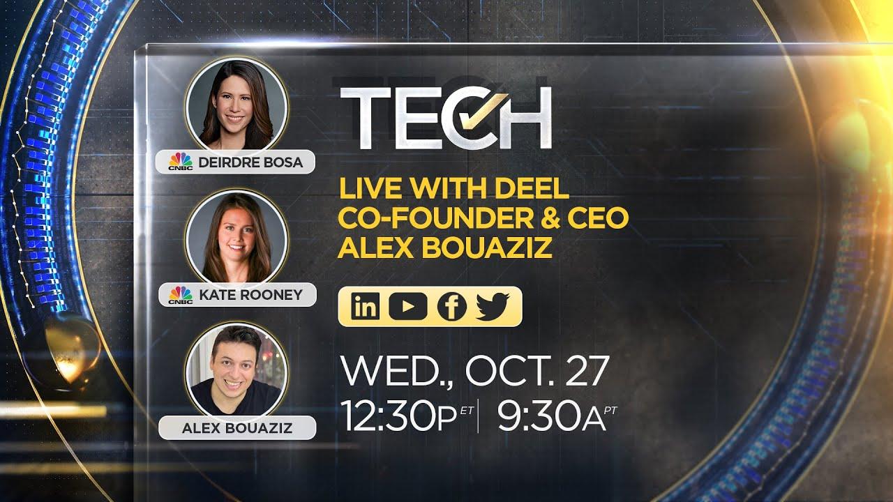 LIVE: CNBC TechCheck chats with Deel CEO Alex Bouaziz – 27/10/21 – CNBC Television
