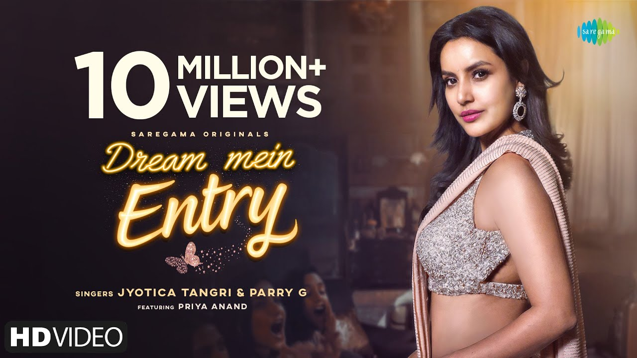 Download Dream Mein Entry | Jyotica Tangri | Priya Anand | Parry G | Gourov Dasgupta | Vishwas Rane