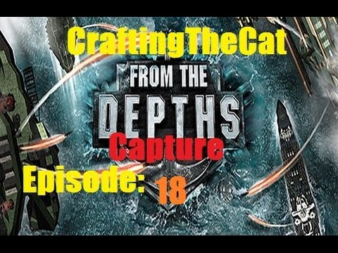 From The Depths Capture Campaign Episode 18- Dawn of White Flayers End