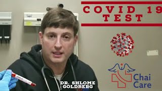 COVID-19 Test • Important Message: Dr. Shlome Goldberg From Chai Urgent Care