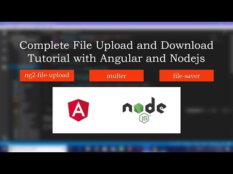 Complete File Upload and Download Tutorial using Angular and Nodejs