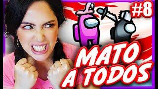 Mato y Hackeo el Juego para Ganar!!! 😂 Jugando Among Us 🔥 Sandra Cires Play