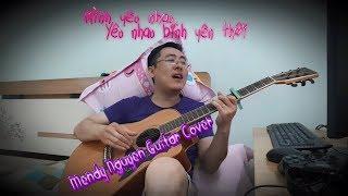 Mình yêu nhau, yêu nhau bình yên thôi - Mendy Nguyen Guitar Cover