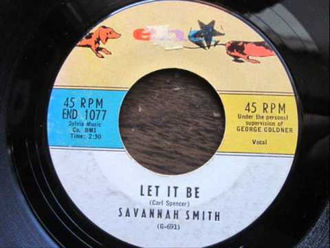 Let It Be - Savannah Smith