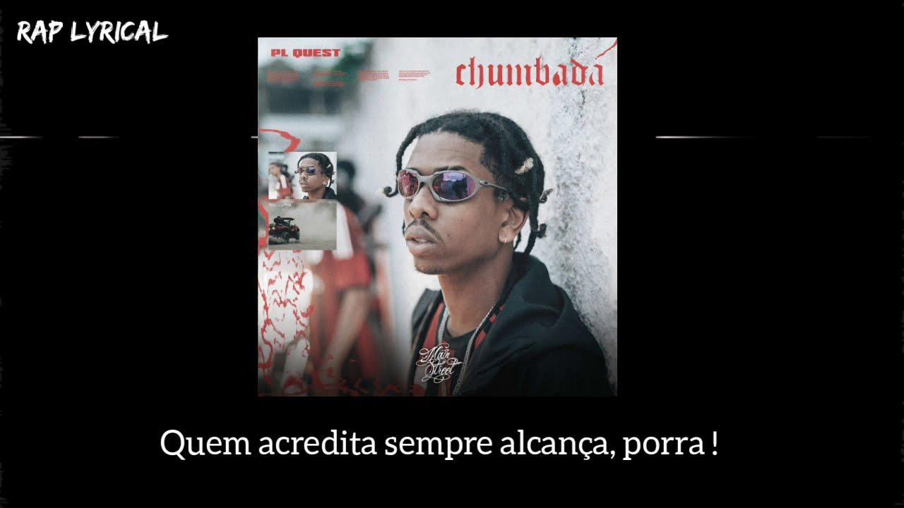 Download PL Quest - Chumbada (Letra)