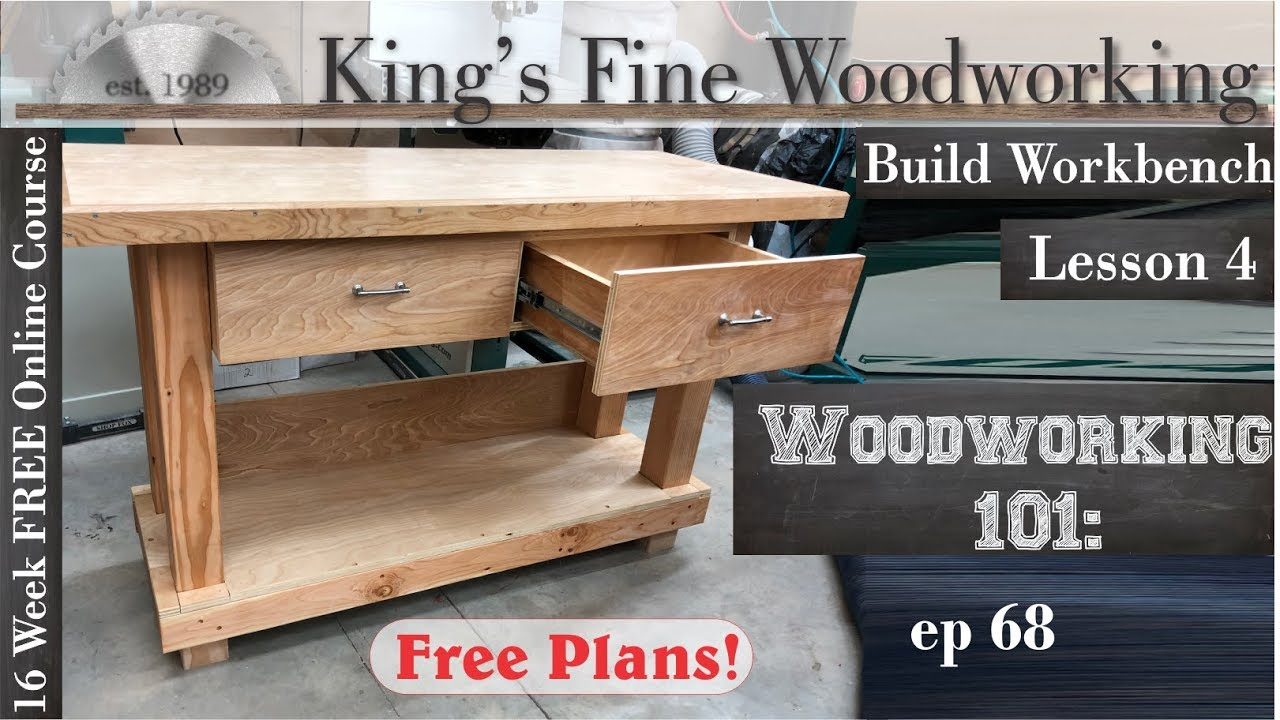 68 How To Build A Workbench Woodworking 101 Lesson 4 Youtube