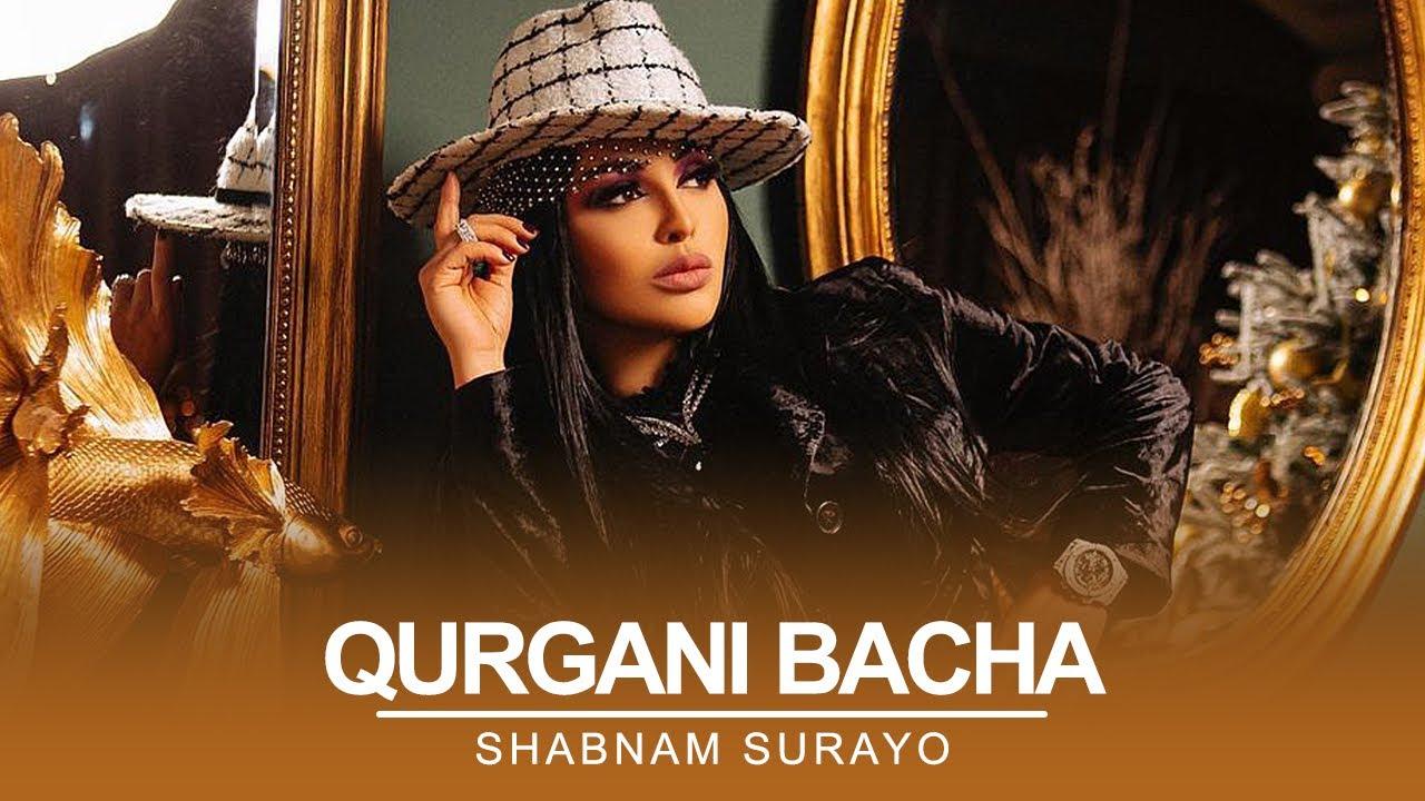 Download Shabnam Surayo - Qurgani Bacha ( Official Music  2021 )