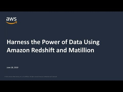 Harness the Power of Data Using Amazon Redshift and Matillion