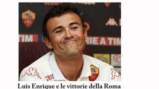 Luis Enrique e il buon momento della Roma