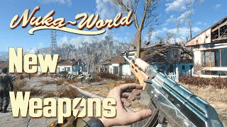 Nuka World - All New Weapons