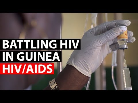 HIV/AIDS | Treating AIDS in Conakry, Guinea