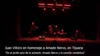 Juan Villoro en homenaje a Amado Nervo en Tijuana