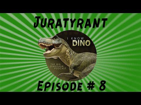 Juratyrant: I Know Dino Podcast Episode 08