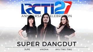 "Super Rock Dangdut ""Ayu Ting Ting - Julia Perez - Virzha"" [HUT RCTI27]"